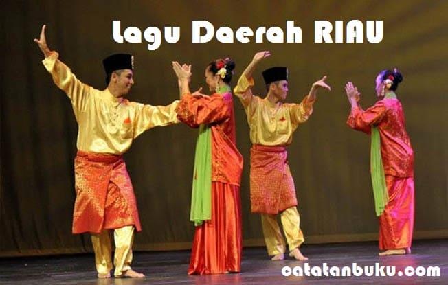 15 Lagu Daerah Riau Lengkap Beserta Maknanya