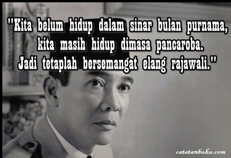 Kata Bijak Soekarno Bermakna Dalam