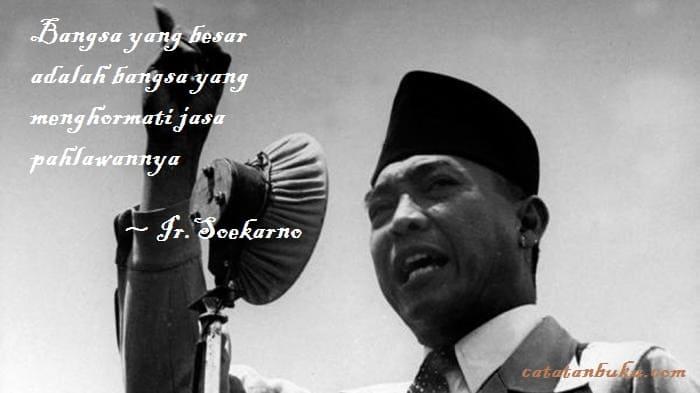 Kumpulan Kata Bijak Soekarno Presiden RI Pertama