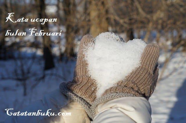 Kata Ucapan Bulan Februari Untuk Status dan Caption!