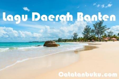 5+ Lagu Daerah Banten Beserta Lirik dan Maknanya