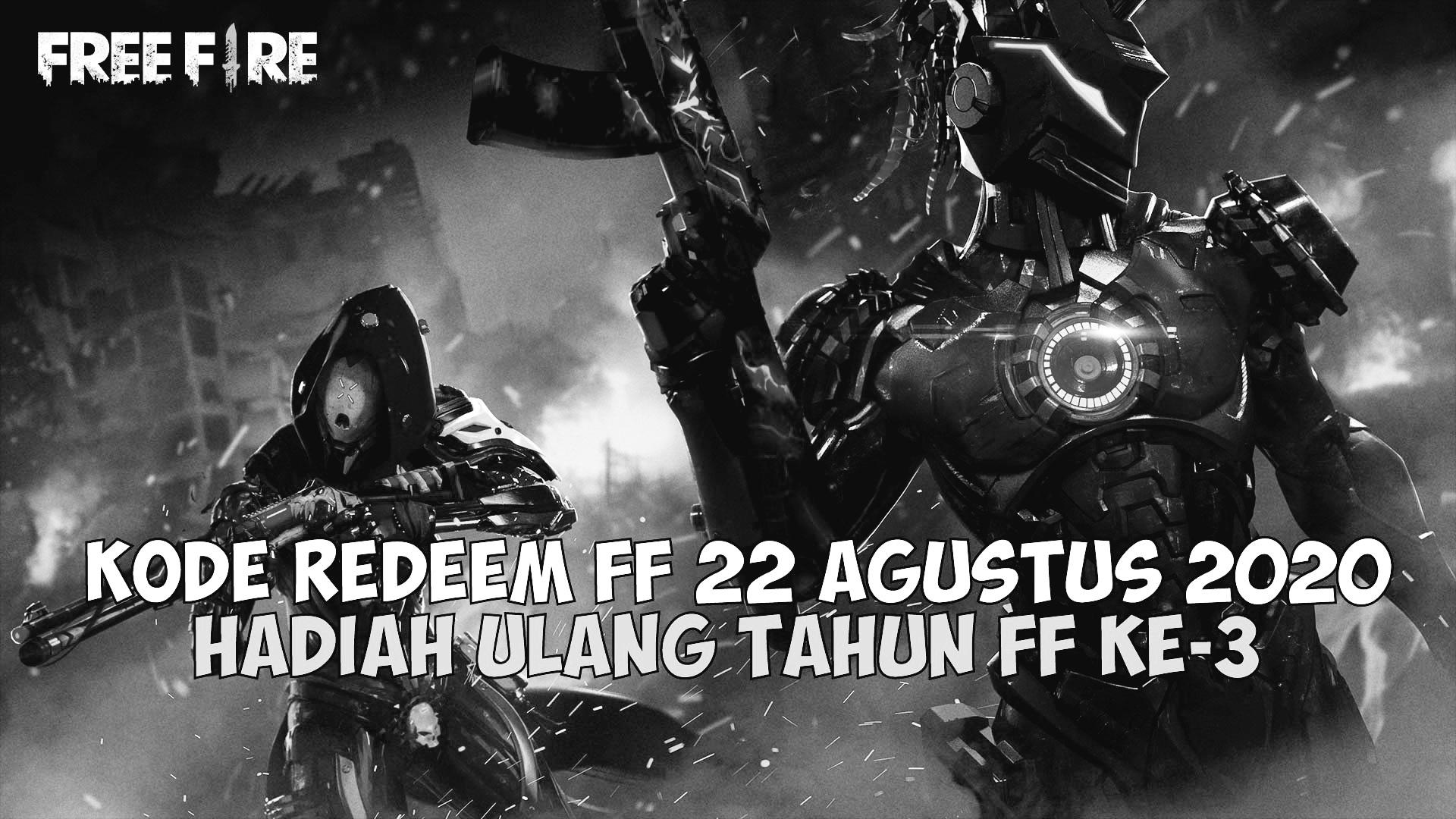 KODE REDEEM FF 22 AGUSTUS 2020 - Kutip ID